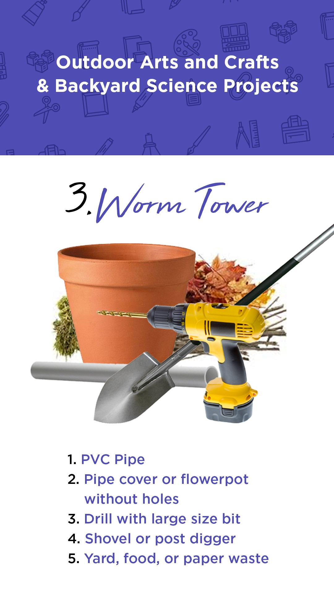 How to Build a Worm Tower
