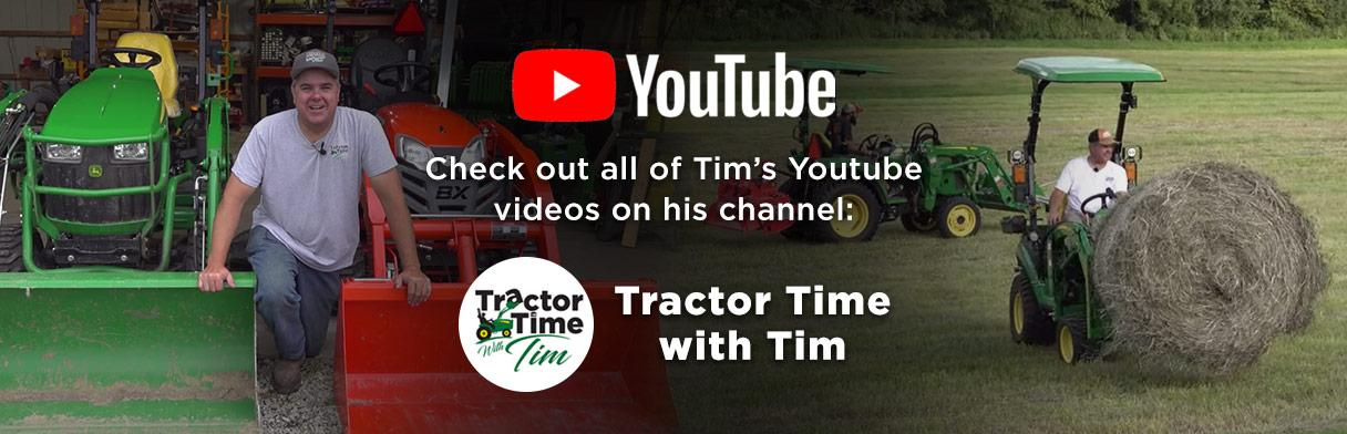 Tractor Time With Tim Youtube